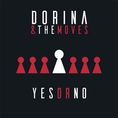 Dorina & The Moves - Yes Or No | Credit: Mix, Master
