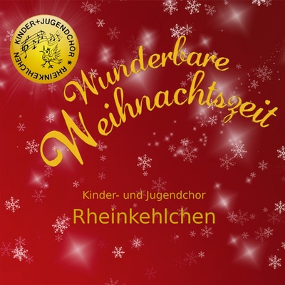 Rheinkehlchen - Wunderbare Weihnachtszeit | Credit: Engineer, Mix, Master