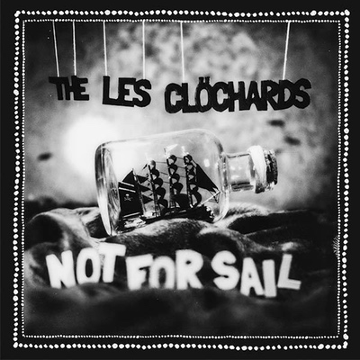 The Les Chlöchards - Not For Sail | Credit: Assistant Engineer, Pro Tools Operator